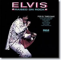 Elvis Presley Raised On Rock CD