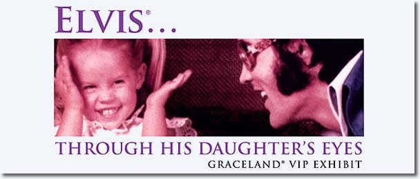 Elvis Through His Daughter's Eyes : By Lisa Marie Presley