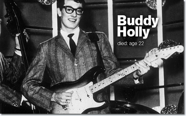 Buddy Holly Died age 22