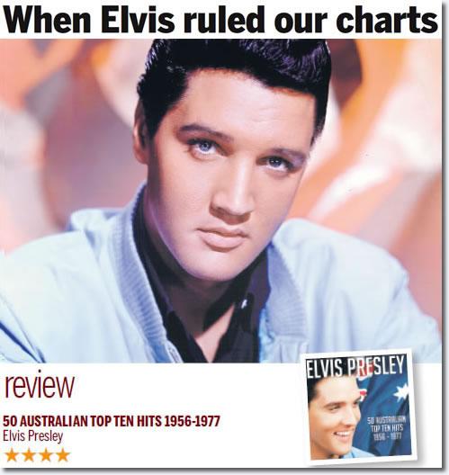 CD Review: Elvis Presley: 50 Australian Top Ten Hits 1956-1977 : The Sunday Tasmanian