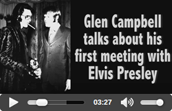 Glen Campbell talks about Elvis